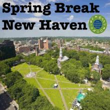 Spring Break New Haven